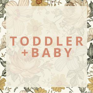 Toddler + Baby Items